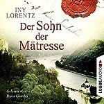 Der Sohn der Mätresse | Iny Lorentz