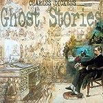 Charles Dickens: Ghost Stories | Charles Dickens