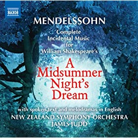 Mendelssohn: A Midsummer Night's Dream (with spoken text and melodramas in English)