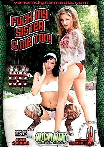 Fuck My Sister & Me Too! - Venom Digital Media by Mia Rose