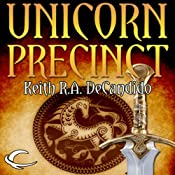 Unicorn Precinct: Cliff's End, Book 2 | Keith R. A. DeCandido