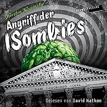 Angriff der ISombies (Die ISombies 1) Hörbuch von Karsten Krepinsky Gesprochen von: David Nathan