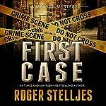 First Case: McRyan Mystery Series Prequel | Roger Stelljes
