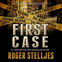 First Case: McRyan Mystery Series Prequel (       UNABRIDGED) by Roger Stelljes Narrated by Johnny Peppers