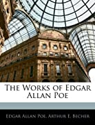 The Works of Edgar Allan Poe by Edgar Allan Poe, Arthur E. Becher cover image
