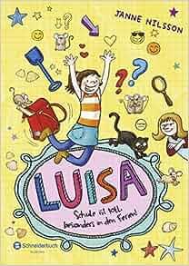 Luisa - Schule ist toll, besonders in den Ferien!: 9783505135026