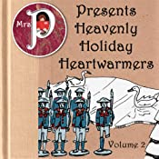 Mrs. P Presents Heavenly Holiday Heartwarmers, Vol. 2: 'The Velveteen Rabbit' and 'The Brave Tin Soldier' | [Margery Williams Bianco, Clay Graham]