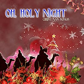 Oh, Holy Night (Christmas Songs): Various artists: Amazon.it: Musica Digitale