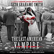 The Last American Vampire | [Seth Grahame-Smith]