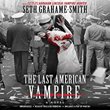 The Last American Vampire (       UNABRIDGED) by Seth Grahame-Smith Narrated by MacLeod Andrews