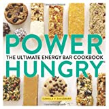 Power Hungry(TM): The Ultimate Energy Bar Cookbook