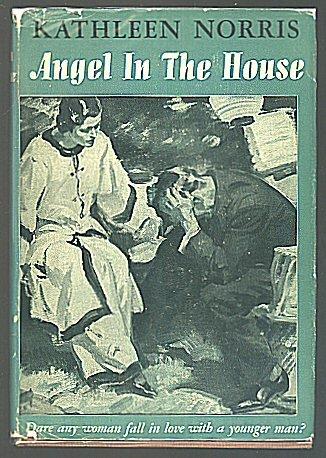 Angel in the House, Kathleen Norris