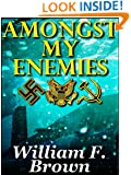 Amongst My Enemies: A Cold-War Thriller