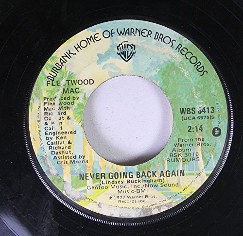 Fleetwood Mac 45 RPM Never Going Back Again / Don't Stop (Fleetwood Mac 45 Rpm compare prices)