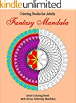 Coloring Books for Adults: Fantasy Ma...