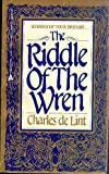 Riddle of the Wren (044172230X) by De Lint, Charles