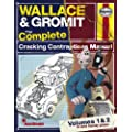 Wallace & Gromit:The Complete Cracking Contraptions Manual: Volumes 1 & 2 (Haynes Manual)