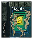 Mysteries. An investigation into the occult, the paranormal and the supernatural (0340161612) by Wilson, Colin