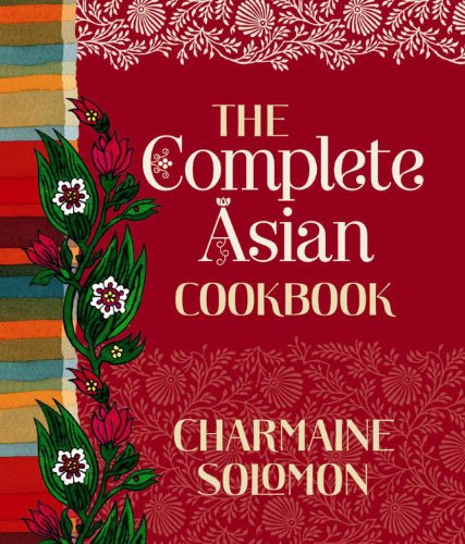 Complete Asian Cookbook by Charmaine Solomon