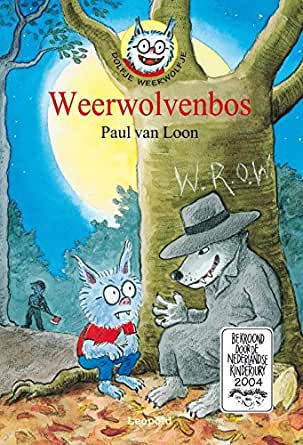 Amazon.com: Weerwolvenbos (Dolfje Weerwolfje) (Dutch Edition) eBook