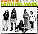 Midlife Crisis: Very Best of Faith No More
