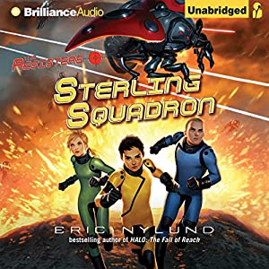 Sterling Squadron: The Resisters, Book 2 | [Eric Nylund]