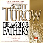 The Laws of Our Fathers | Scott Turow