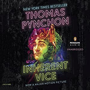 Inherent Vice | [Thomas Pynchon]