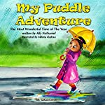 My Puddle Adventure: The Most Wonderful Time of the Year, Volume 1 | Ally Nathaniel