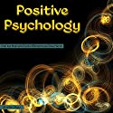 Positive Psychology: Train Your Brain with Positive Affirmations and Power Words Audiobook by Sheila Skye Narrated by Nora Grace