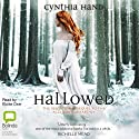 Hallowed: Unearthly Novels, Book 2 Audiobook by Cynthia Hand Narrated by Eloise Oxer