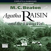 Agatha Raisin and the Vicious Vet | [M. C. Beaton]