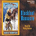 Blackfoot Massacre: Wilderness Series #10 Audiobook by David Thompson Narrated by Rusty Nelson