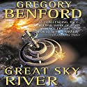 Great Sky River: Galactic Center, Book 3 Audiobook by Gregory Benford Narrated by Arthur Morey, John Rubinstein, Tom Schiff, Vikas Adam, Gabrielle de Cuir, Stefan Rudnicki