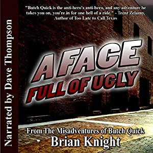 A Face Full Of Ugly Audiobook