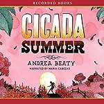 Cicada Summer | Andrea Beaty