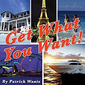 Get What You Want! Audiobook