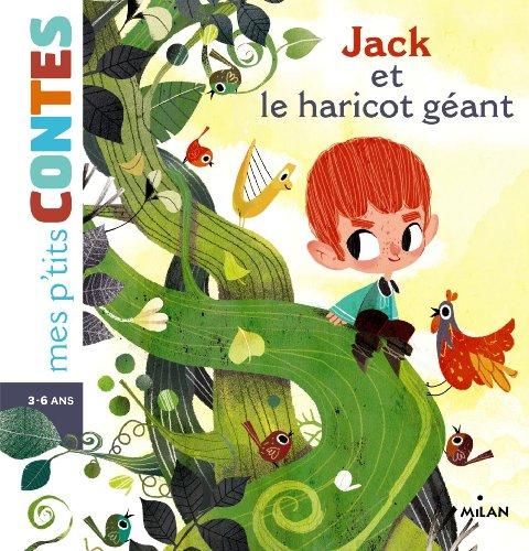 Jack et le haricot géant : un conte populaire anglais adapté par Agnès Cathala