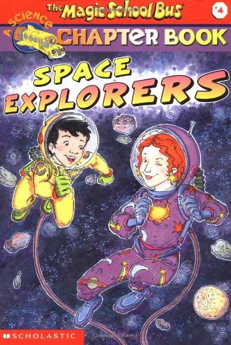 Space Explorers (Magic School Bus Chapter Book)
