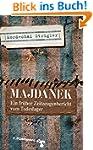Majdanek: Verloschene Lichter. Ein fr...