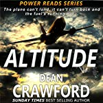 Altitude: Power Reads, Book 1 | Dean Crawford