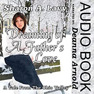 Dreaming of a Father's Love Audiobook