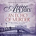 An Echo of Murder: William Monk Mystery, Book 23 Hörbuch von Anne Perry Gesprochen von: Deirdra Whelan