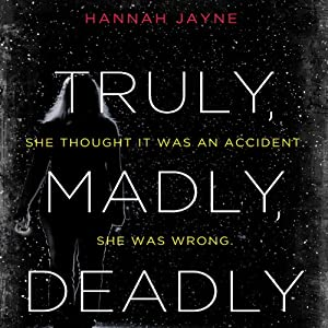 Truly, Madly, Deadly Audiobook