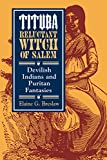 img - for Tituba, Reluctant Witch of Salem: Devilish Indians and Puritan Fantasies (American Social Experience Series) book / textbook / text book