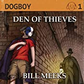 Dogboy: Den of Thieves, Dogboy Adventures | [Bill Meeks]
