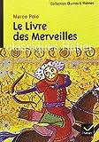 echange, troc Marco Polo, A.-C. Moule, C. Pelliot - Le Livre des Merveilles