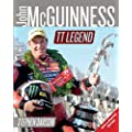 John McGuinness: TT Legend - New and updated edition (Road Racing Legends)