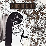 Empty Rooms by Suicide Note (2009-07-14)