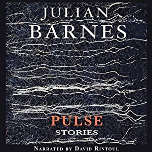 Pulse: Stories | [Julian Barnes]